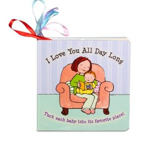 I Love You All Day Long Baby Book